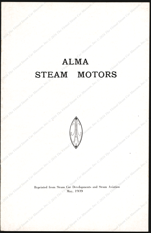 Alma Steam Motors, May 1939, Reprint from Steam Car Developments and Steam Aviation