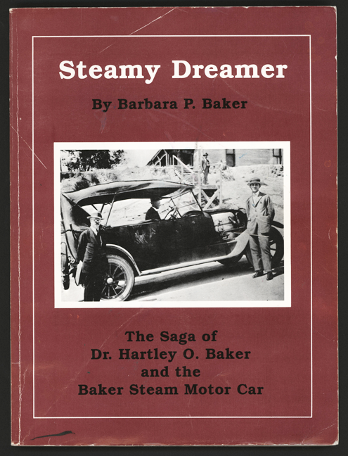 Baker Steam Motor Car and Manufacturing Company, Steamy Dreamer, by Barbara P. Baker