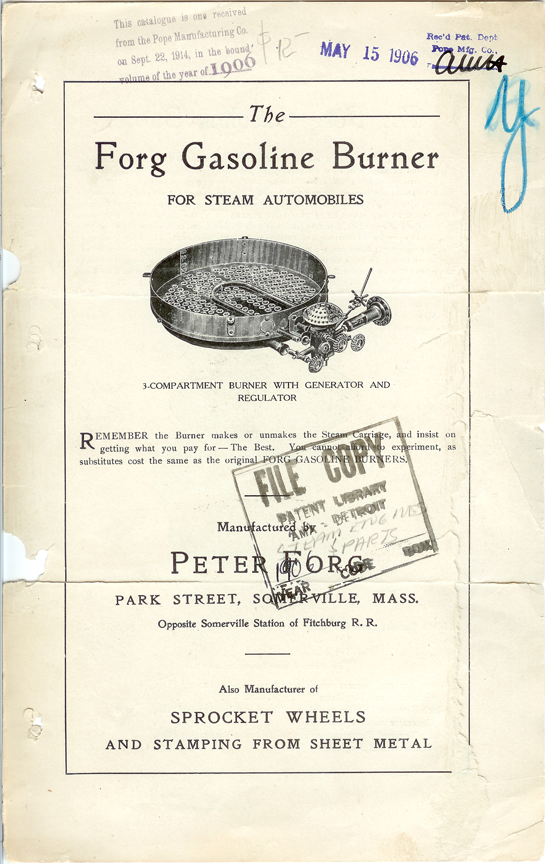Peter Forg, Gasoline Burner for Steam Cars, May 6, 1906, Trade Catalogue p. 1