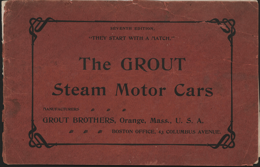 Grout Brothers Automobile Company, Trade Catalogue, 7th Edition, 1902 - 1903, Virtual Steam Car Museum