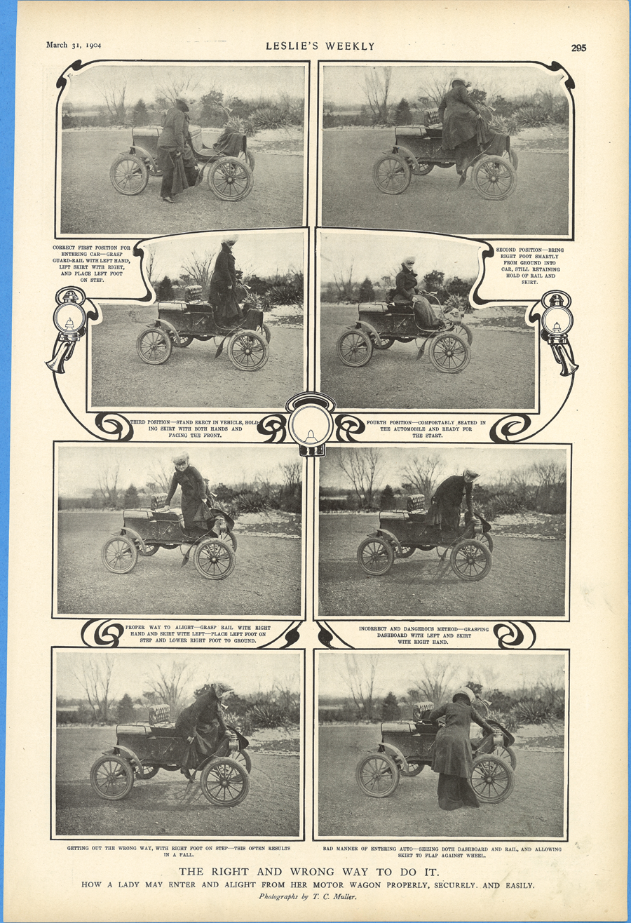 Leslie's Weekly, March 31, 1904, page 295.  The Right And Wrong Way To Do It. How A Lady May Enter and Alight From Her Motor wagon Properly, Securely, and Easily
