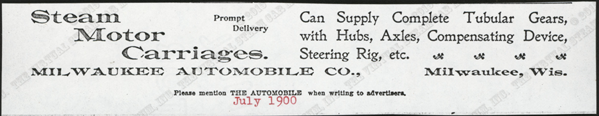Milwaukee Automobile Company, July 1900 magazine Advertisement, The Automobile, photocopy, Conde Collection.