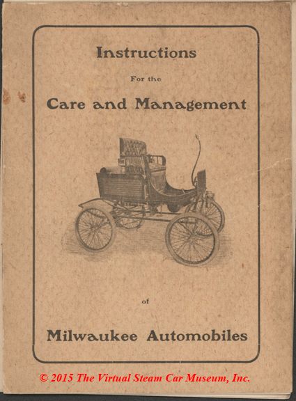 Milwaukee Automobile Company Steam Car, Instructions for the Care and Management of Milwaukee Automobiles, ca: 1901