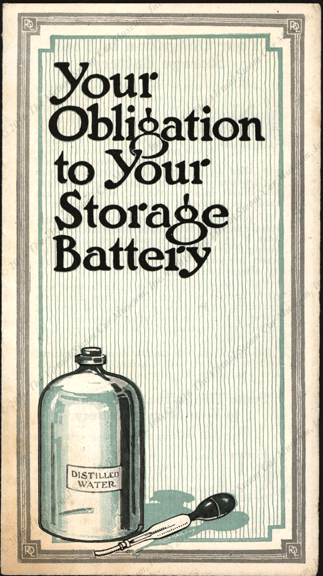 Prest-O-Lite Company trade catalogue, August  14, 1917  Your Obligation To Your Storage Battery