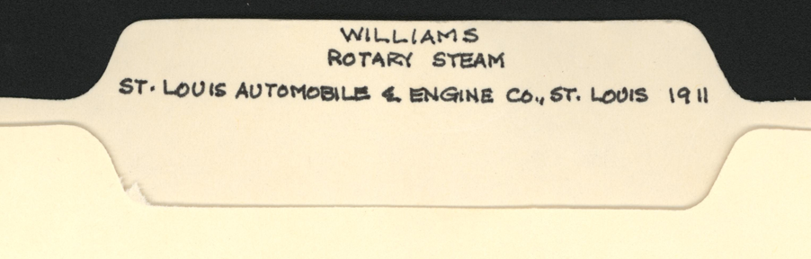 John A. Conde's File Folder, Williams Rotary Steam Engine, St. Louis Automobile and Engine Company, May 25, 1911, The Motor World, p. 592.