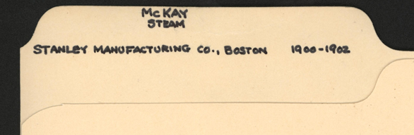 Stanley Manufacturing Company, McKay Steam Automobile, John A. Conce's File Folder